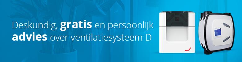Warmterecuperatie systeem D. Deskundig, gratis en persoonlijk advies over ventilatiesysteem D.