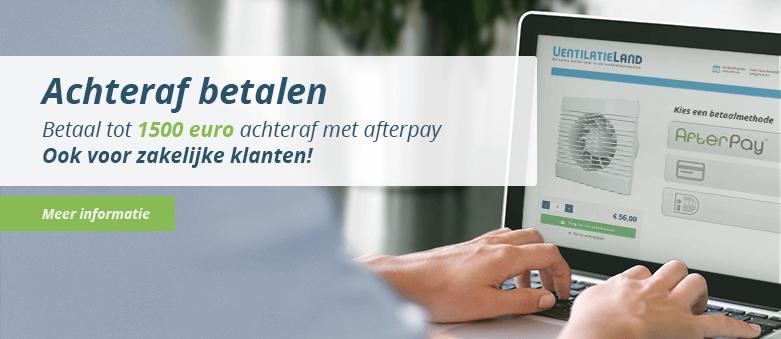 Bestelling in Ventilatieland webshop veilig achteraf betalen met AfterPay
